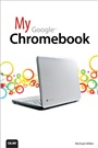 My Google Chromebook - Michael Miller - 9780789743961 - Grafik, Photoshop, DTP, CAD - Photoshop Elements