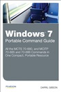 Windows 7 Portable Command Guide:MCTS 70-680, 70-685 and 70-686