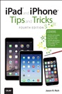 iPad and iPhone Tips and Tricks (covers iPhones and iPads running iOS 8) - JasonRich - 9780789753557 (100)
