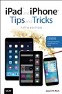 iPad and iPhone Tips and Tricks (Covers iPads and iPhones running iOS9) - JasonRich - 9780789755353 (99)