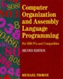 Computer Organization And Assembly Language Programming:For Ibm Pc's And Compatibles