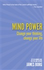 Mind Power 2nd edn:Change your thinking, change your life