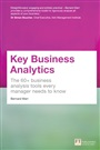 Key Business Analytics: The 60+ tools every manager needs to turn data into insights