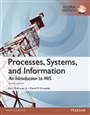 Processes, Systems, and Information: An Introduction to MIS, Global Edition