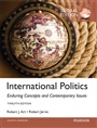 International Politics: Enduring Concepts and Contemporary Issues, Global Edition - Robert Jervis - 9781292070872 - Politics - International Relations (150)