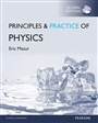 Principles and Practice of Physics with Mastering Physics, Global Edition - Eric Mazur - 9781292076522 - Physics / Astronomy - Basic Physics (140)