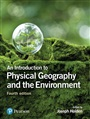 An Introduction to Physical Geography and the Environment - Joseph Holden - 9781292083575 - Geography - Physical Geography (122)