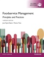 Foodservice Management: Principles and Practices, Global Edition - JunePayne-Palacio - 9781292104195 - Hospitality, Travel & Tourism - Culinary Arts (148)