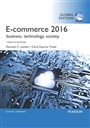 E-Commerce 2016: Business, Technology, Society, Global Edition