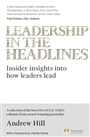 Leadership in the Headlines:Insider insights into how leaders lead
