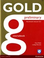 New Gold Preliminary Coursebook with CD-ROM Pack - Clare Walsh - 9781292124933 - Exams Preparation - FCE (104)