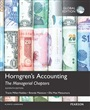 Horngren's Accounting: The Managerial Chapters,  The Managerial Chapters and The Financial Chapters with MyAccountingLab, Glo