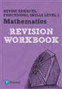 Revise Edexcel Functional Skills Mathematics Level 1 Workbook - Navtej Marwaha - 9781292145624 - Secondary - Oxford (115)