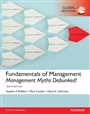 Fundamentals of Management: Management Myths Debunked!, plus MyManagementLab with Pearson eText, Global Edition - Stephen P Robbins - 9781292147048 - Management - Principles of Management (187)