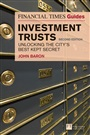 The Financial Times Guide to Investment Trusts