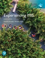 Experiencing MIS, Global Edition plus Pearson MyLab MIS with Pearson eText, Global Edition