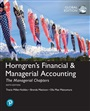 Horngren's Financial & Managerial Accounting, The Managerial Chapters and The Financial Chapters plus Pearson MyLab Accountin