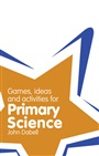 Classroom Gems: Games, Ideas and Activities for Primary Science