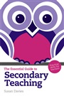 The Essential Guide to Secondary Teaching