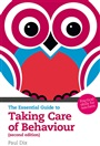 The Essential Guide to Taking Care of Behaviour:Practical Skills for Teachers - Paul Dix - 9781408225547