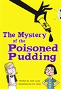 BC Blue (KS2) B/4A The Mystery of the Poisoned Pudding