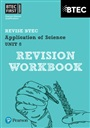 BTEC First in Applied Science: Application of Science - Unit 8 Revision Guide