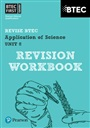 BTEC First in Applied Science: Application of Science - Unit 8 Revision Workbook