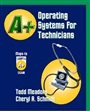 A+ Operating Systems for Technicians