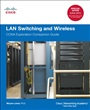 LAN Switching and Wireless:CCNA Exploration Companion Guide - Wayne Lewis - 9781587132735 - Zertifizierung - Cisco Certification CCNA