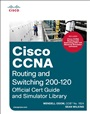 Cisco CCNA Routing and Switching 200-120 Official Cert Guide and Simulator Library