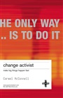Change Activist - Carmel McConnell - 9781843040279 - Stocks / Shares (68)