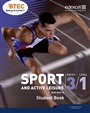 BTEC Entry 3/Level 1 Sport and Active Leisure Student Book