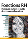 Fonctions RH, 4e éd. - Maurice Thévenent & Al. - 9782326000940 - Management - Human Resource Management (103)