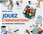 Jouez l'innovation ! - Hélène Michel - 9782326001480 - Management - Small Business/Entrepreneurship (99)