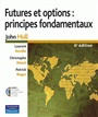 Futures et options : principes fondamentaux   6e éd.