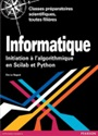 Informatique - Eric Le Nagard - 9782744076756 - Computer Science - Introduction to Computer Science (99)