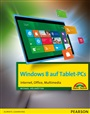 Windows 8 auf Tablet-PCs - Hülskötter, Michael - 9783827247742 - Betriebssysteme - Windows 8