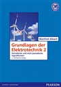 Grundlagen der Elektrotechnik 2 - Albach, Manfred - 9783868940800 - Electrical Engineering - Introduction to Electrical Engineering (131)